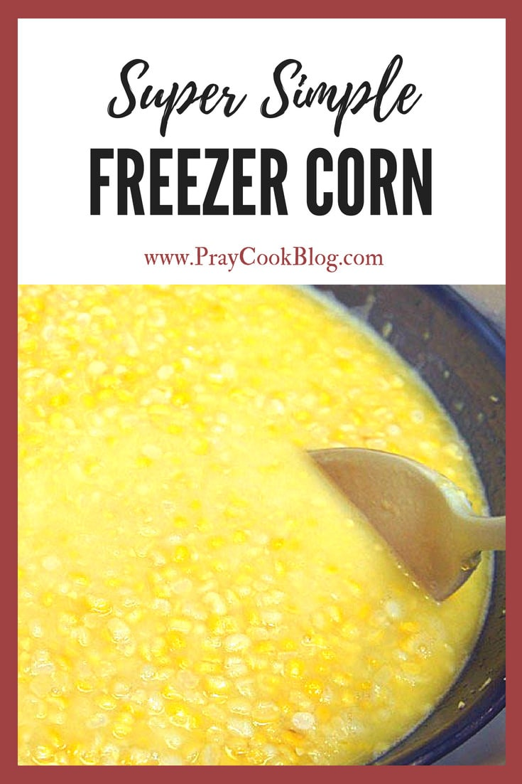 super simple freezer corn