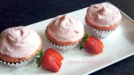 Fresh Strawberry Cupcakes Just In Time For My 3rd Blogoversary!