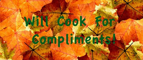 Will Cook For Compliments