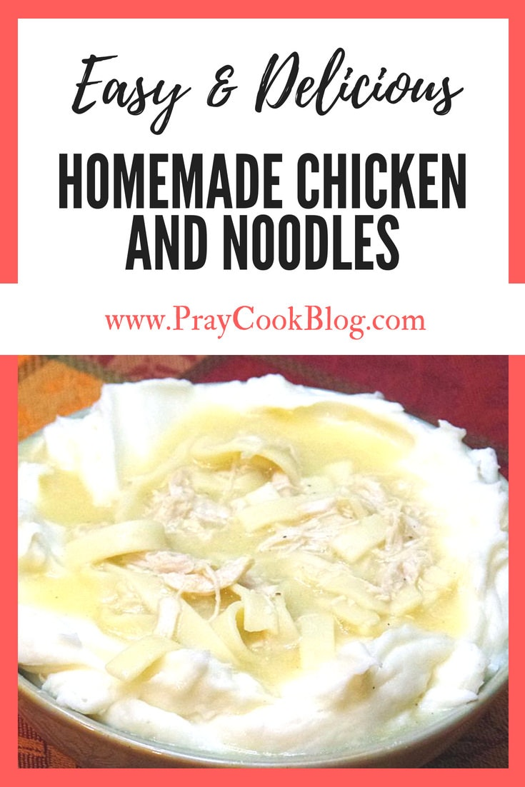 delicious Homemade Chicken and Noodles
