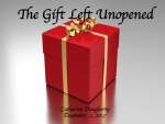 The Gift Left Unopened