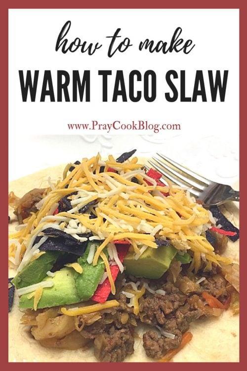 how to make warm taco slaw