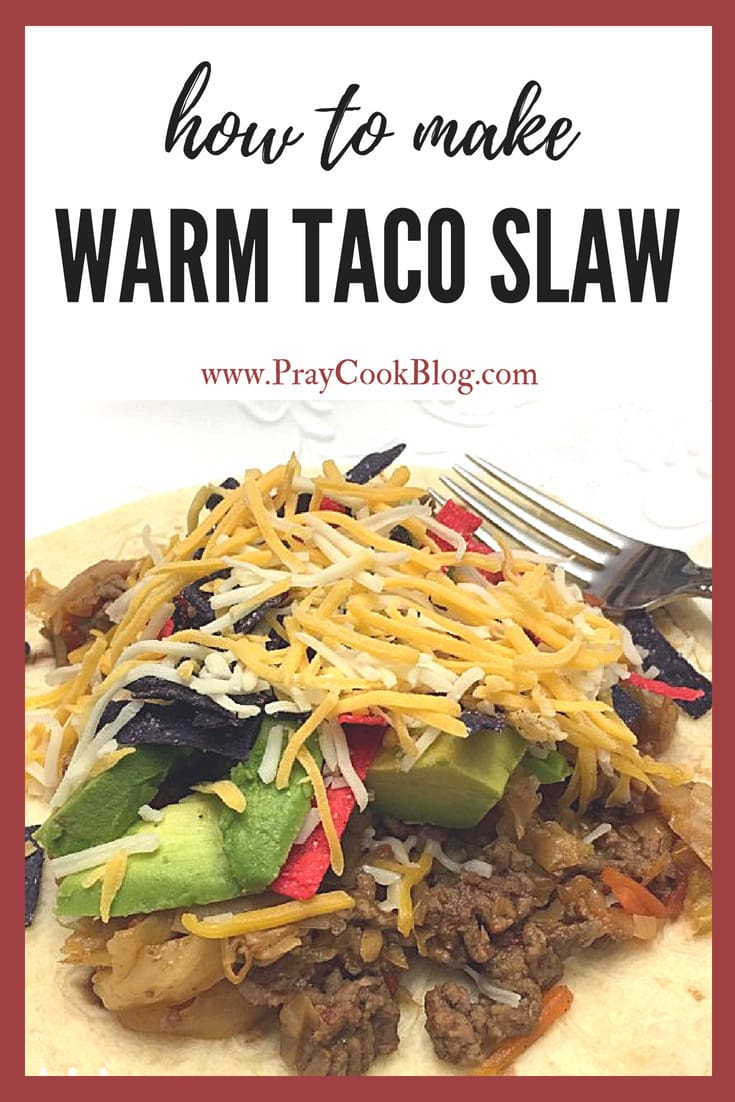 how to make warm taco slaw