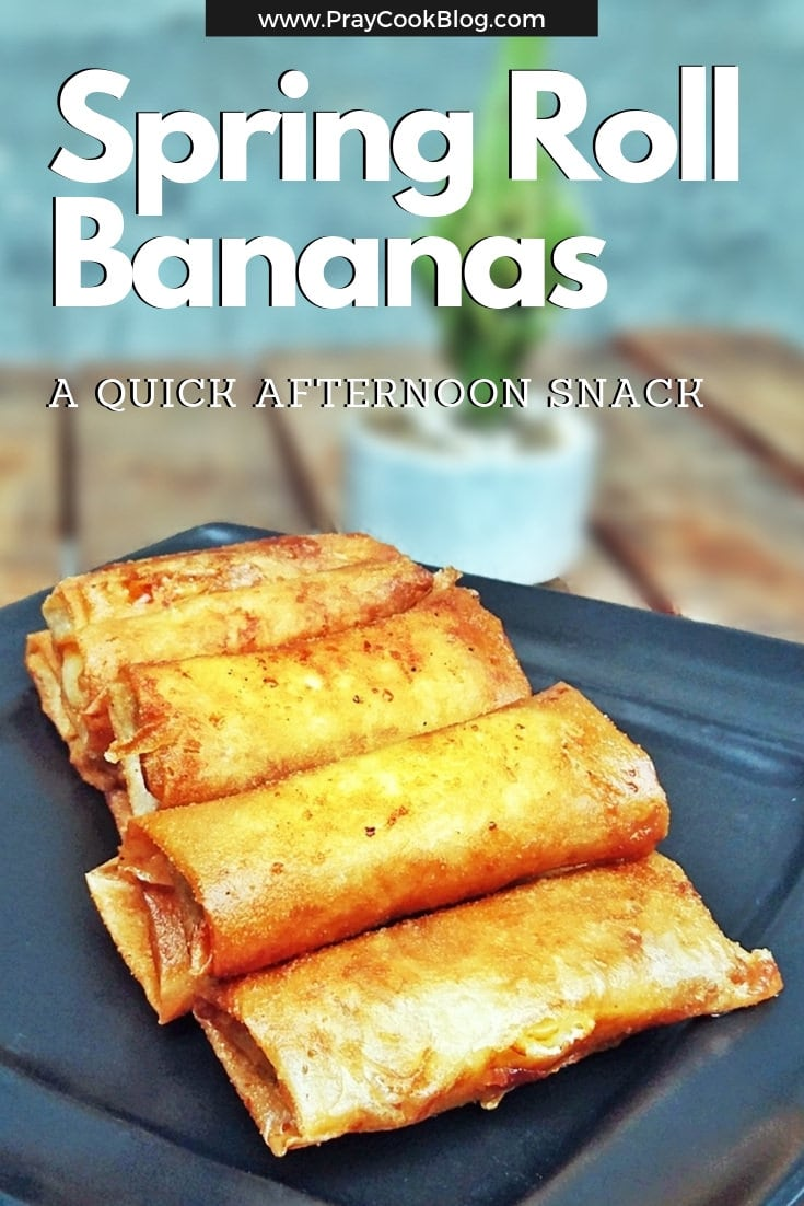 Spring Roll Bananas – A Quick Afternoon Snack