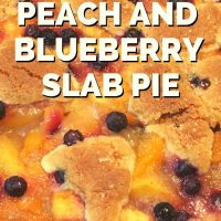Baked Peach and Blueberry Slab Pie
