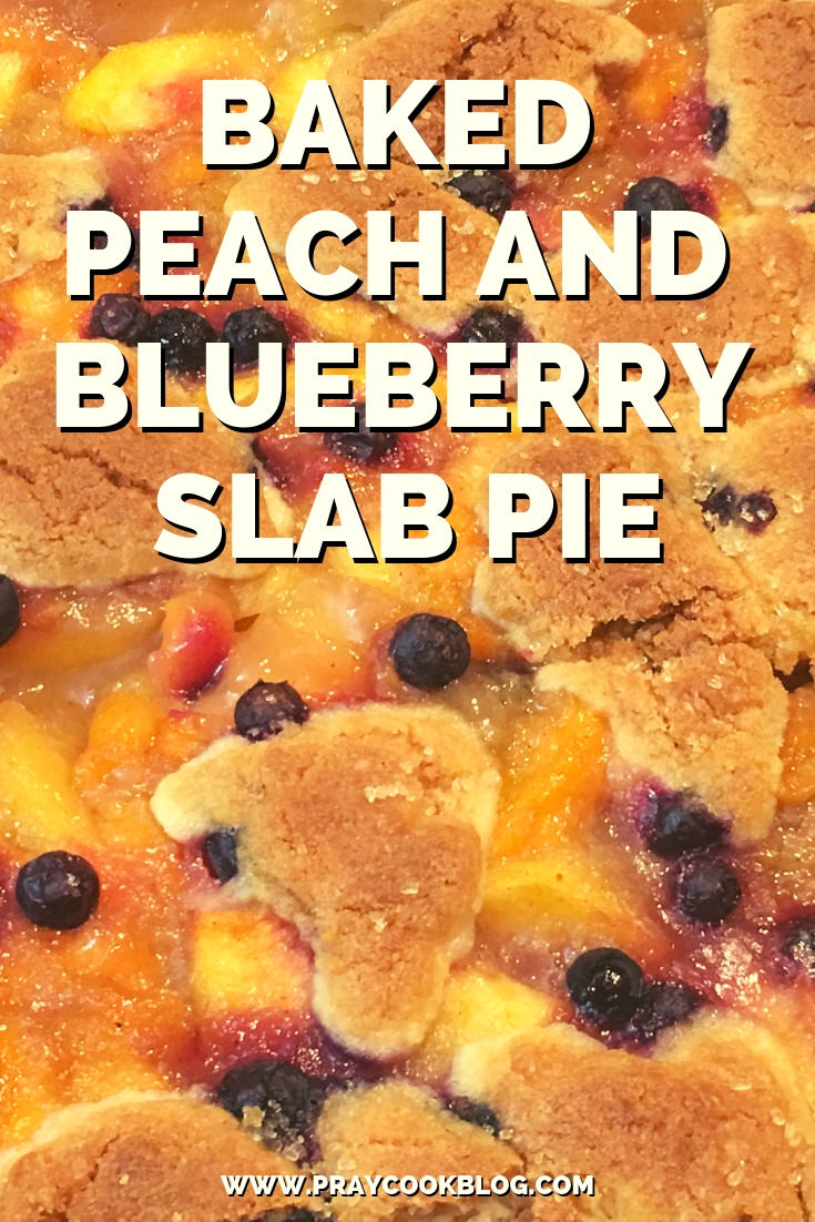 Baked Peach and Blueberry Slab Pie Recipe