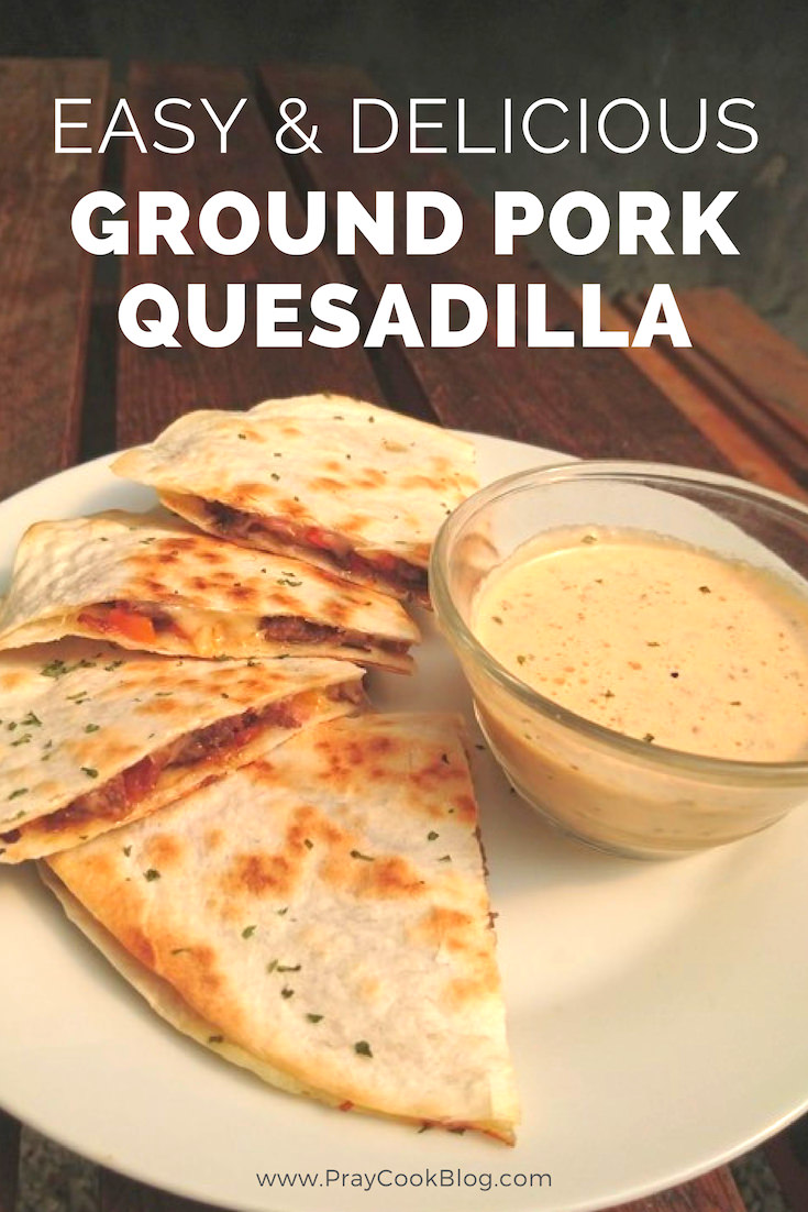 Easy & Delicious Ground Pork Quesadilla